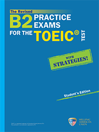 The Revised B2 Practice Exams for the TOEIC® Test